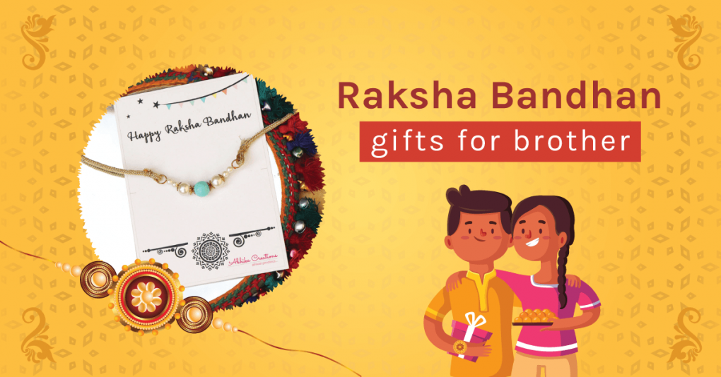 rakhi gift ideas from brother