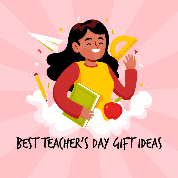 teachers day gift ideas